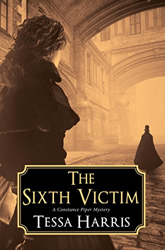 The Sixth Victim (A Constance Piper Mystery)