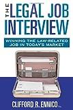 The Legal Job Interview, Clifford Ennico, 142779796X