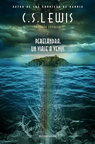 Perelandra: Un Viaje a Venus / Space Trilogy (Trilogia Cosmica) (Spanish Edition)