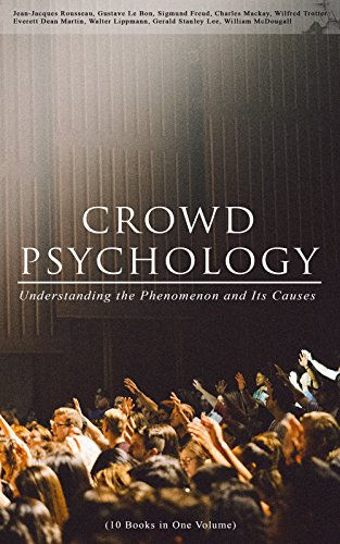 Crowd Psychology Understanding The Phenomenon And Its Causes 10
