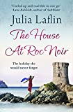 Front cover for the book The House At Roc Noir by Julia Laflin