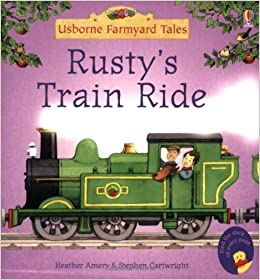 Rusty's Train Ride by Heather Amery (2005-05-27)