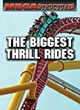 The Biggest Thrill Rides, Susan K. Mitchell, 0836883616