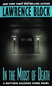 In the Midst of Death (Matthew Scudder Mysteries Book 3)