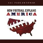 How Football Explains America | Sal Paolantonio