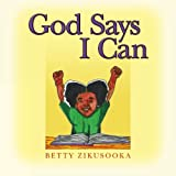 img - for God Says I Can book / textbook / text book
