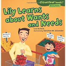 Money Basics:Lily Learns about Wants and Needs