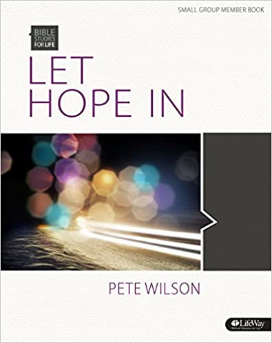 Book Bible Studies for Life: Let Hope in - Bible Study Book (Bible Studies for Life (Bsfl))