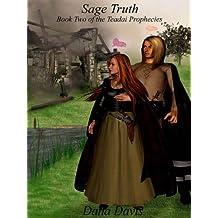 Sage Truth [Book 2 of the Teadai Prophecies]