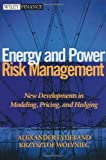img - for By Alexander Eydeland - Energy and Power Risk Management: New Developments in Modeling, Pricing, and Hedging: 1st (first) Edition book / textbook / text book