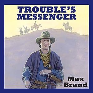Trouble's Messenger Audiobook