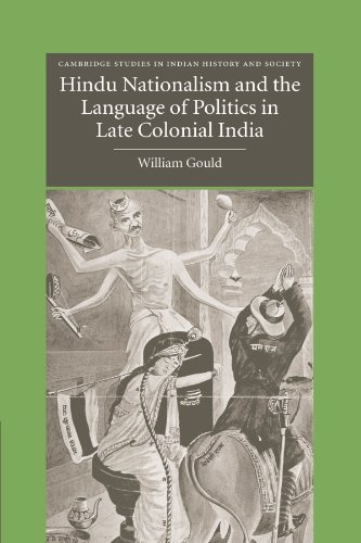 Hindu Nationalism and the Language of Politics in Late