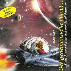 Der geheimnisvolle Planet. Entdeckungen zu besseren Schulleistungen