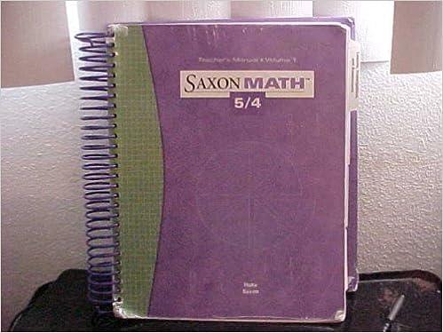 Saxon Math 5 4 Vol 1 3rd Edition Teacher Edition John Saxon