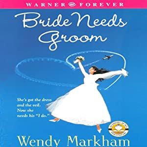 Bride Needs Groom Audiobook