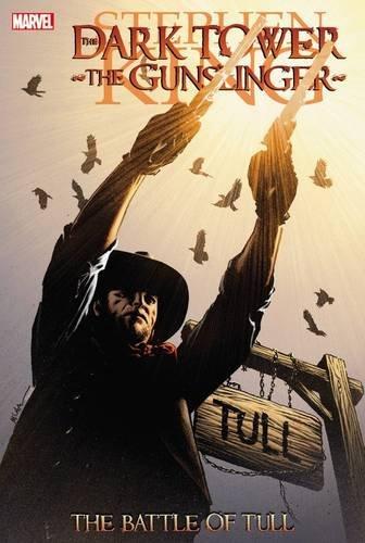 Dark Tower: The Gunslinger- The Battle Of Tull