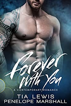 Forever With You: A Contemporary Romance (You and Me Series Book 4) by [Lewis, Tia, Marshall, Penelope]