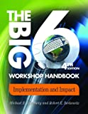 The Big6 Workshop Handbook, Michael B. Eisenberg and Robert E. Berkowitz, 1586834223