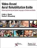 Video-Based Aural Rehabilitation Guide: Enhancing