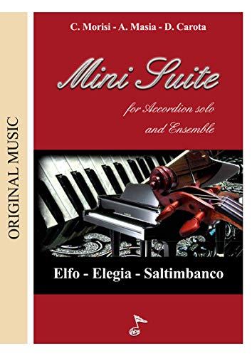 MINI SUITE: Per Accordion solo and Ensemble (Italian Edition)