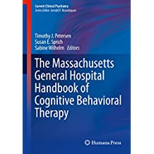 The Massachusetts General Hospital Handbook of Cognitive Behavioral Therapy (Current Clinical Psychiatry)