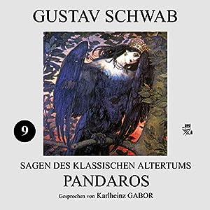 Pandaros (Sagen des klassischen Altertums 9) Hörbuch