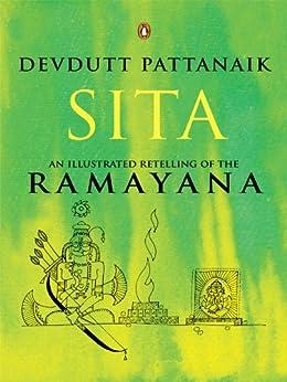 Sita: An Illustrated Retelling of the Ramayana by [Pattanaik, Devdutt]