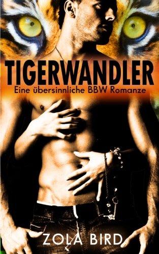 Tigerwandler: Eine übersinnliche BBW Romanze (Man Eaters) (Volume 1) (German Edition) pdf epub