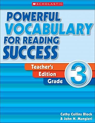 Powerful Vocabulary For Reading Success Grade 3. Teacher Edition ( successfully read a powerful vocabulary . the first three . Teacher's Edition )(Chinese (Scholastic Powerful Vocabulary)