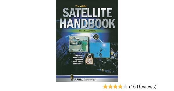 The Arrl Satellite Handbook: ARRL Inc : 9780872599857