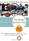 img - for Perfect Business Plan Made Simple best guide to writing a plan that will secure financial backing for your business by Lasher Ph.D., William [Broadway Books,2005] [Paperback] book / textbook / text book
