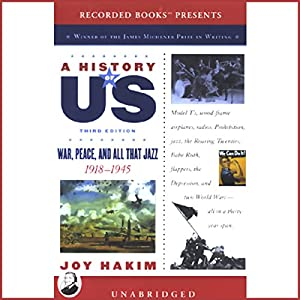 War, Peace, and All That Jazz, 1918-1945, A History of US, Book 9 Audiobook