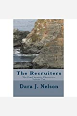 The Recruiters: Pearl Vampire Chronicles, Volume Two Kindle Edition