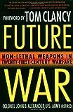 Future War, John B. Alexander, 0312267398