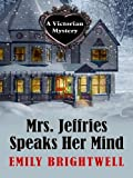 Mrs. Jeffries Speaks Her Mind, Emily Brightwell, 1410430618
