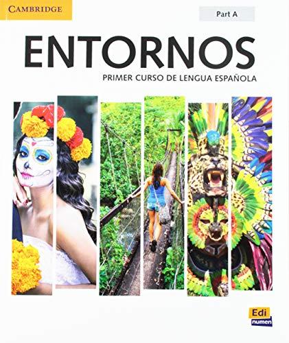 Entornos Beginning Student Book Part A plus ELEteca Access, Online Workbook, and eBook: Primer Curso De Lengua Espanola