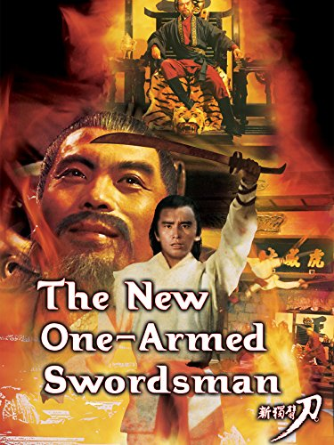 The New One-Armed Swordsman (One The New Swordsman Armed)