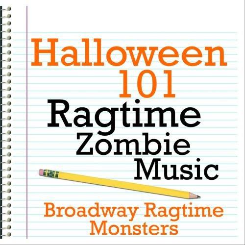 Halloween 101 - Ragtime Zombie Music