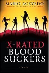 X-Rated Bloodsuckers (Felix Gomez Book 2)