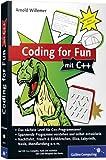 Coding for Fun mit C++: Garantiert kein Lehrbuch! (Galileo Computing)