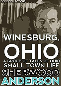 an introduction to the life of sherwood anderson By sherwood anderson introduction by winesburg, ohio is sherwood anderson and like the central figure of that work, anderson left small-town life.