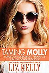 Taming Molly: Heroes of Henderson ~ Book 2.5  A DuVal Cousins Quickie