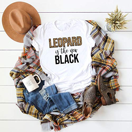Womens Leopard Print Shirt Leopard is the new Black Shirt Leopard Print T-Shirt Womens Funny Leopard Print Shirt Leopard Print Lover