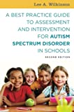 img - for A Best Practice Guide to Assessment and Intervention for Autism Spectrum Disorder in Schools, Second Edition book / textbook / text book