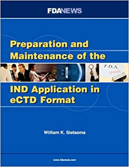 Preparation and Maintenance of the IND Application in eCTD