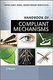 img - for Handbook of Compliant Mechanisms book / textbook / text book