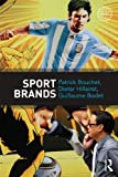 Sport Brands, Bouchet, Patrick and Hillairet, Dieter, 041553285X