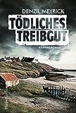 Tödliches Treibgut: Kriminalroman (DCI Jim Daley 1) (German Edition)