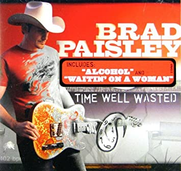 Brad Paisley - Time Well Wasted - Amazon.com Music