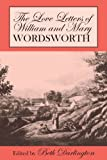Love Letters of William and Mary Wordsworth, , 0801475333